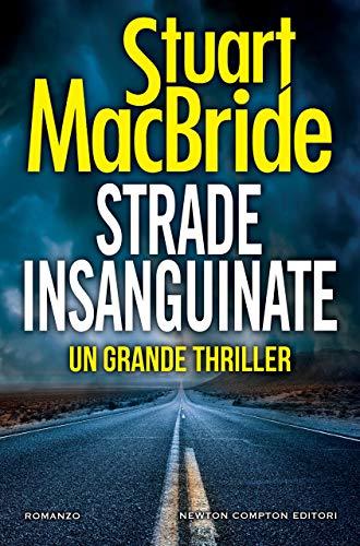 """Risultati immagini per """"Strade insanguinate"""" di Stuart MacBride"""