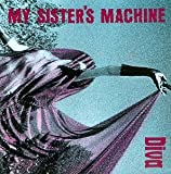 Songtexte von My Sister's Machine - Diva