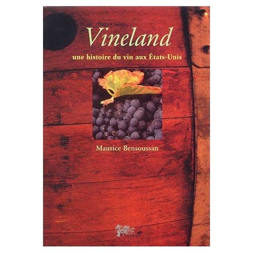 Vineland: Une histoire du vin aux Etats-Unis