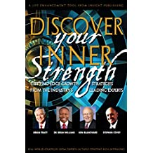 Discover Your Inner Strength (English Edition)