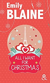 All I Want For Christmas (&H) par [Blaine, Emily]