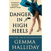 Danger in High Heels (High Heels Mysteries Book 7) (English Edition)