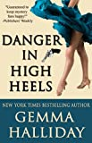 Danger in High Heels (High Heels Mysteries Book 7) (English Edition)