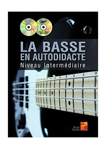 La basse en autodidacte - Intermédiaire (1 Livre + 1 CD + 1 DVD) par Bruno Tauzin