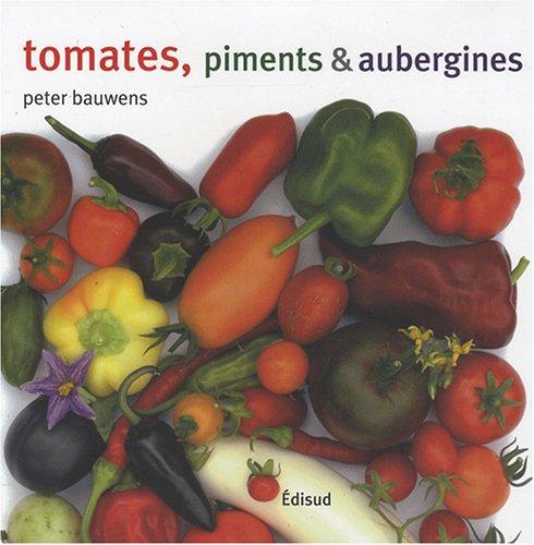 Tomates, piments et aubergines