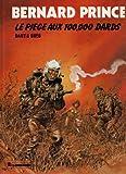 Bernard Prince, tome 15 - Le piège aux 100,000 dards