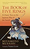 The Book of Five Rings: A Classic Text on the Japanese Way of the Sword (incl. The Bo...