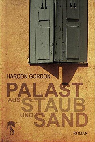 Buchseite und Rezensionen zu 'Palast aus Staub und Sand' von Haroon Gordon