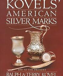 Kovels' American Silver Marks
