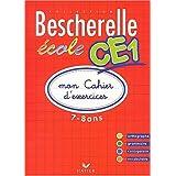 Bescherelle Ecole CE1 : Mon cahier d'exercices 2002