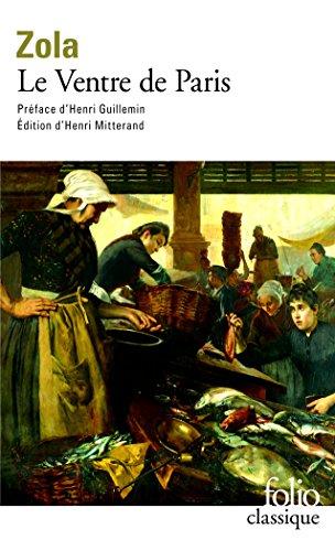 Le Ventre de Paris par Emile Zola