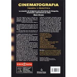 CINEMATOGRAFÍA. TEORÍA Y PRÁCTICA (FOTO,CINE Y TV-CINEMATOGRAFÍA Y TELEVISIÓN)