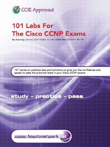 101 Labs for the Cisco CCNP Exams