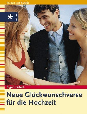 Urania, Freiburg Neue Glückwunschverse für die Hochzeit
