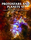 Protostars and Planets VI (Space Science Series)