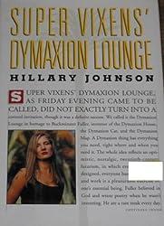 Super Vixens' Dymaxion Lounge