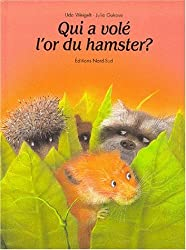 Qui a volé l'or du hamster