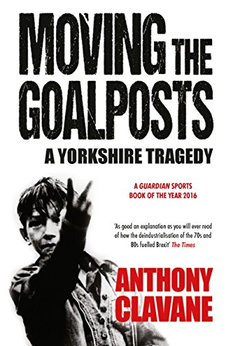 A Yorkshire Tragedy: The Rise and Fall of a Sporting Powerhouse (English Edition)