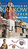 The Marvels of Krakow 2018: An up-to-date expert guide to Krakow, Poland