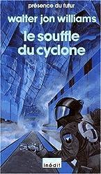Le Souffle du cyclone (Presence Futur)