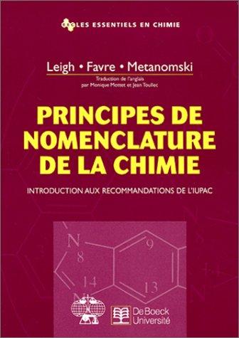 Principes de nomenclature de la chimie : Introduction aux recommandations de l'IUPAC
