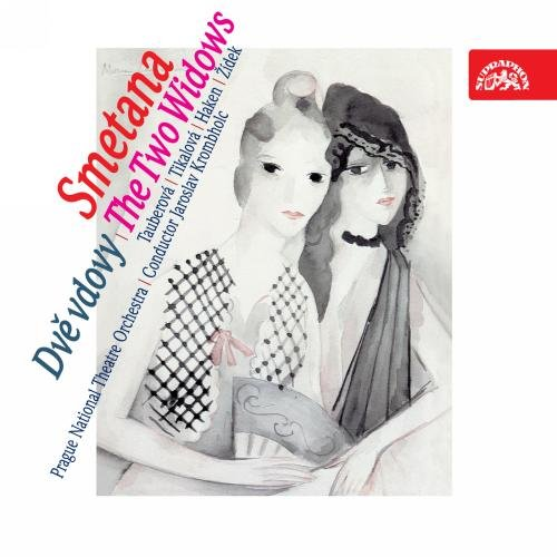Smetana : les Deux Veuves. J. Krombholc