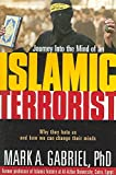 [(Journey into the Mind of an Islamic Terrorist)] [By (author) Mark A Gabriel] published on (January, 2006)