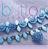 Button Jewelry: Over 25 Original Designs