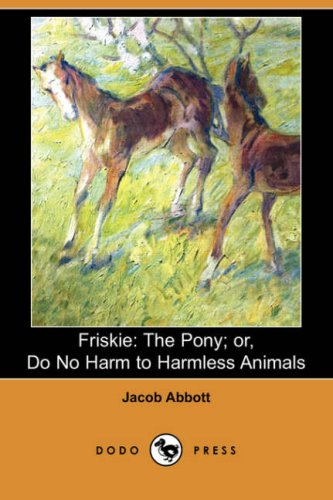 friskie-the-pony-or-do-no-harm-to-harmless-animals-dodo-press