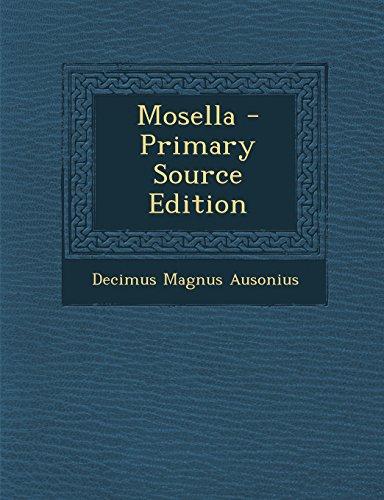 Mosella - Primary Source Edition