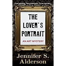 The Lover's Portrait: An Art Mystery (Adventures of Zelda Richardson Book 2) (English Edition)