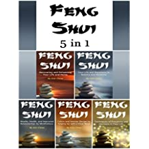 Feng Shui: The Full 5 in 1 Series of the Feng Shui Lifestyle and Feng Shui Interior Design