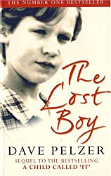 The Lost Boy - A Foster Child's Search For The Love Of A Family