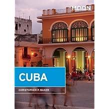 Moon Cuba by Christopher P. Baker (2015-02-17)