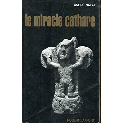 Le miracle cathare.