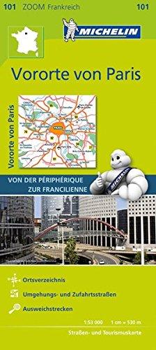 Michelin Vororte von Paris: Straßen- und Tourismuskarte 1:53.000 (MICHELIN Zoomkarten)