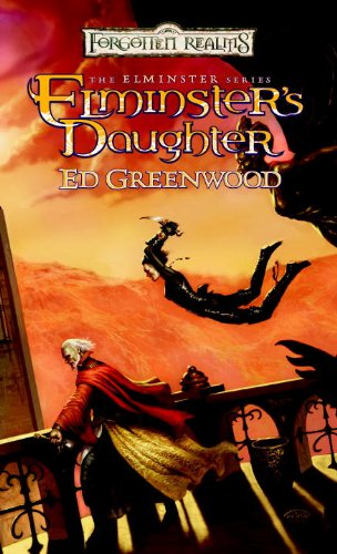 Elminster's Daughter (The Elminster Series)