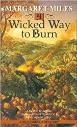 A Wicked Way to Burn by Margaret Miles (1998-02-02)