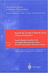 Qualité de vie liée à l'état de santé : critère d'évaluation. : Edition français-anglais