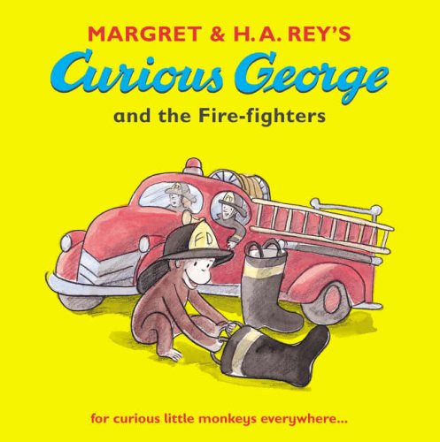 Curious George and the fire-fighters.