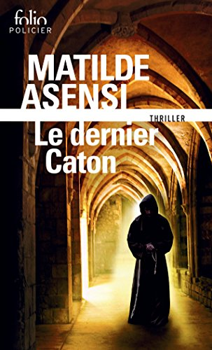 Le dernier Caton. Une enquête de sœur Ottavia Salina (Folio ...