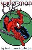 Spider-Man Legends Volume 1: Todd McFarlane Book 1 TPB: Todd McFarlane: V. 1 bk. 1 (Marvels Visionaries)