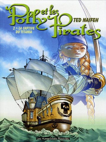 Polly et les Pirates, Tome 2 : La captive du Titania