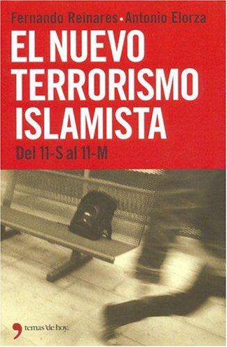 El Nuevo Terrorismo Islamista: del 11-S Al 11-M (Fuera de Colección)