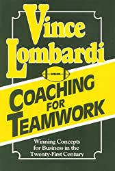 Coaching for Teamwork: Winning Concepts for Business in the Twenty-First Century