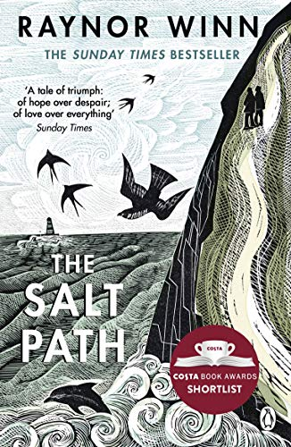 The Salt Path: The Sunday Times bestseller, shortlisted for the 2018 Costa Biography Award & The Wainwright Prize por Raynor Winn