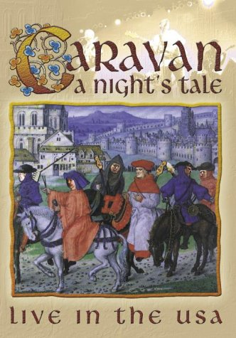 Caravan - A Night\'s Tale: Live in USA