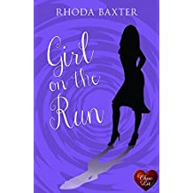 Girl on the Run (Choc Lit): A fun, smart, sassy read. Perfect for a holiday! (Smart Girls Book 1)