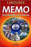 Le Mémo : Encyclopédie en un volume