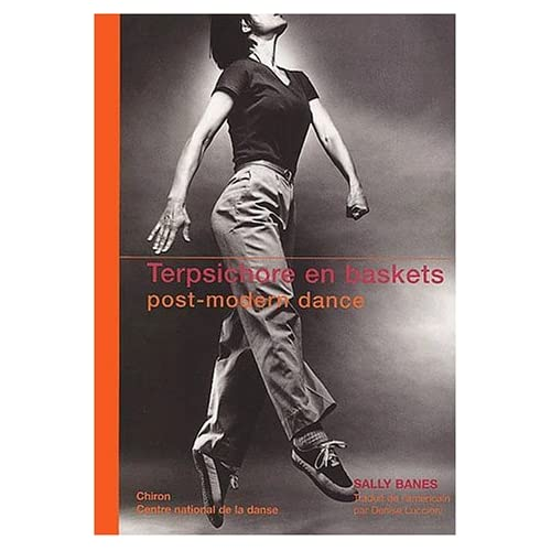Terpischore en baskets: Post-modern dance